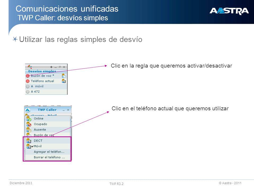 Comunicaciones unificadas TWP Caller: desvíos simples