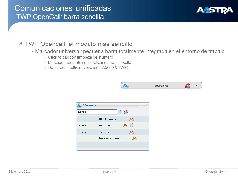 Comunicaciones unificadas TWP OpenCall: barra sencilla