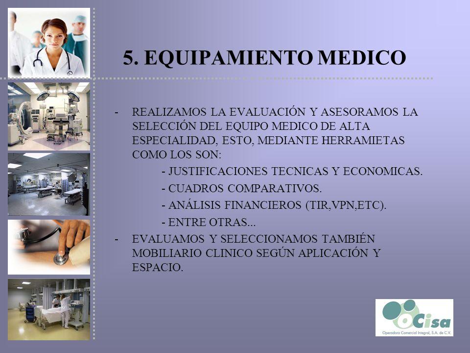 5. EQUIPAMIENTO MEDICO