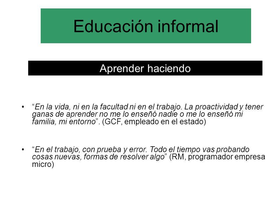 Educación informal Aprender haciendo