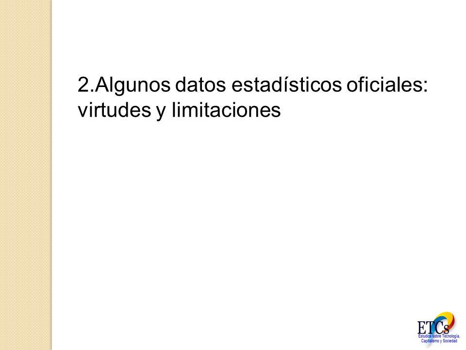 2.Algunos datos estadísticos oficiales: virtudes y limitaciones