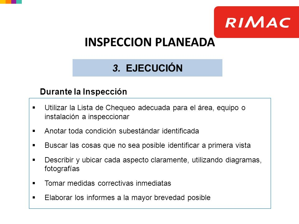 INSPECCION PLANEADA 3. EJECUCIÓN Durante la Inspección