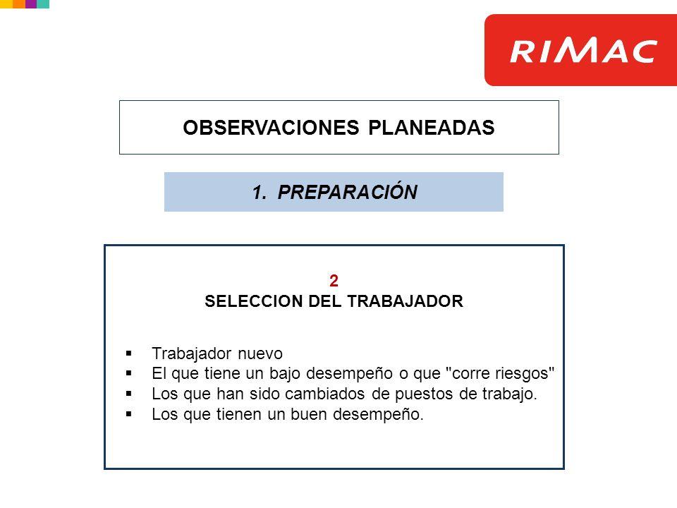 OBSERVACIONES PLANEADAS SELECCION DEL TRABAJADOR