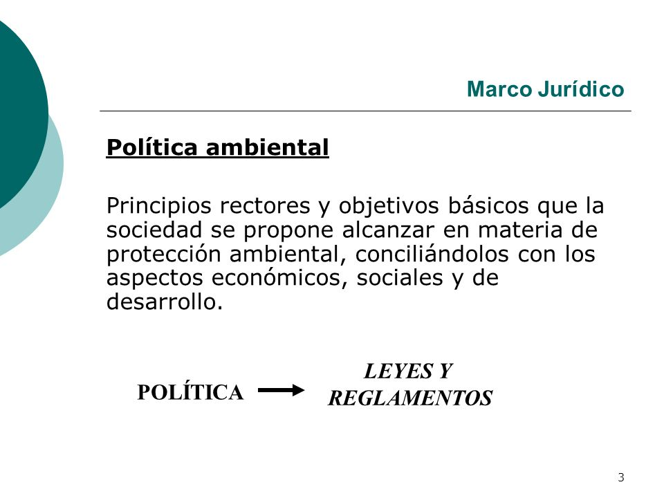 Marco Jurídico Política ambiental.