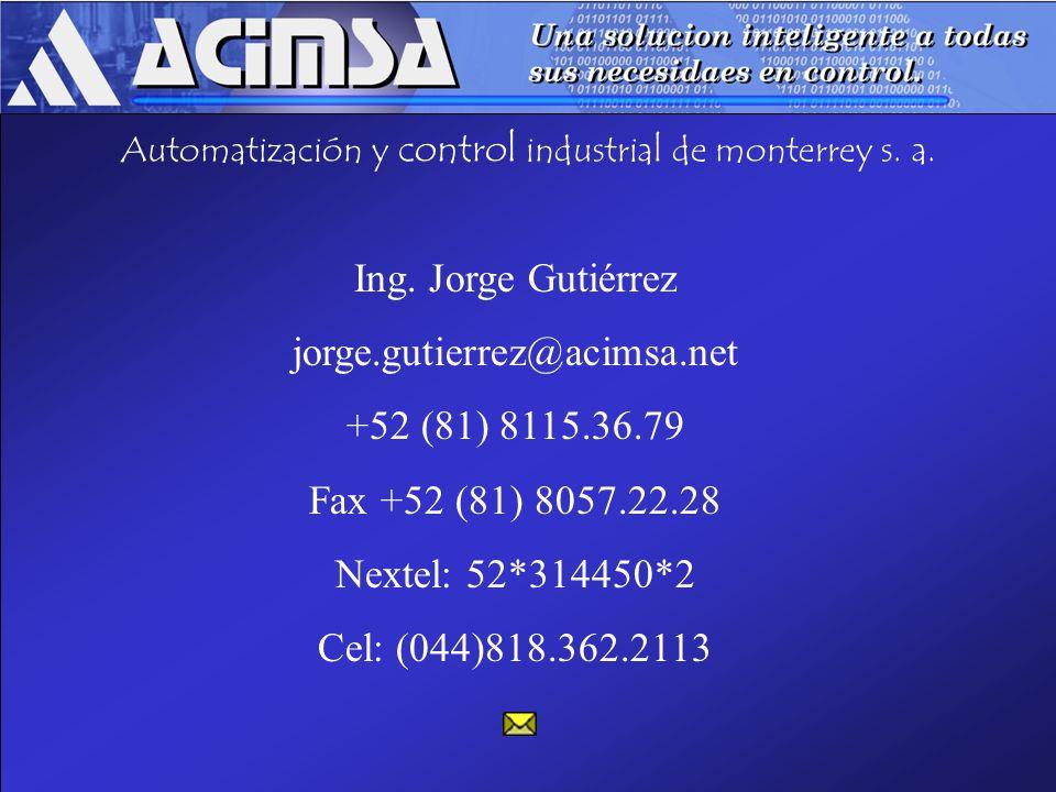 Automatización y control industrial de monterrey s. a.