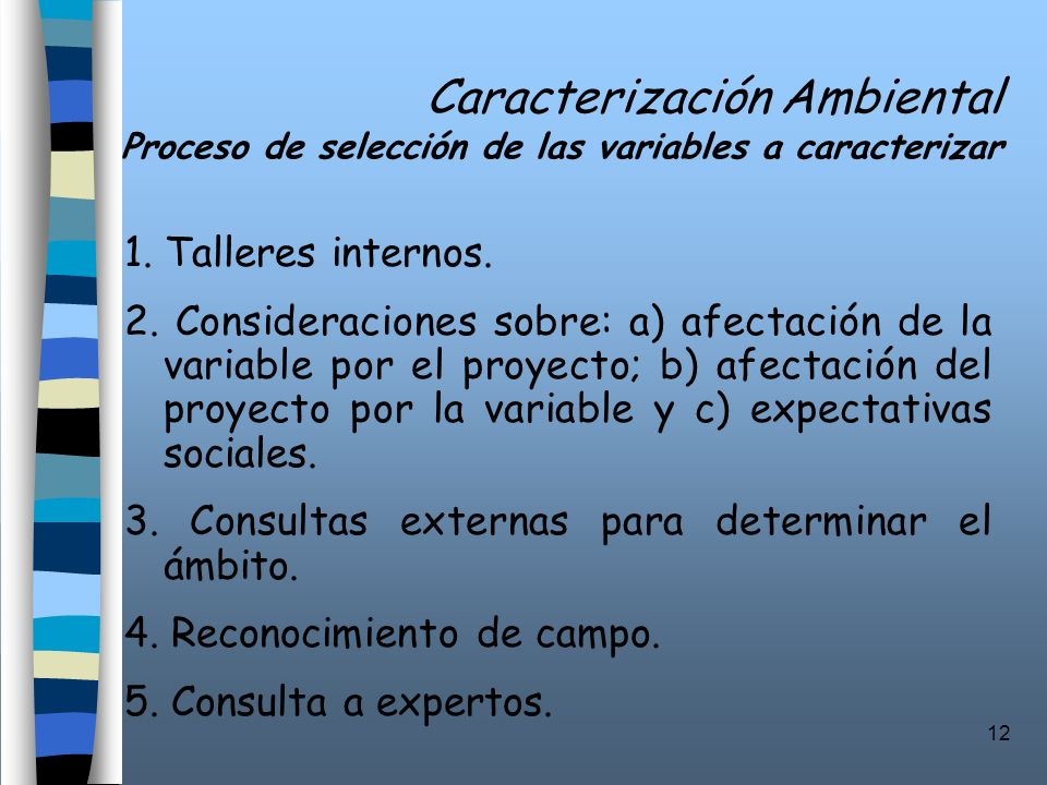 Caracterización Ambiental Proceso de selección de las variables a caracterizar