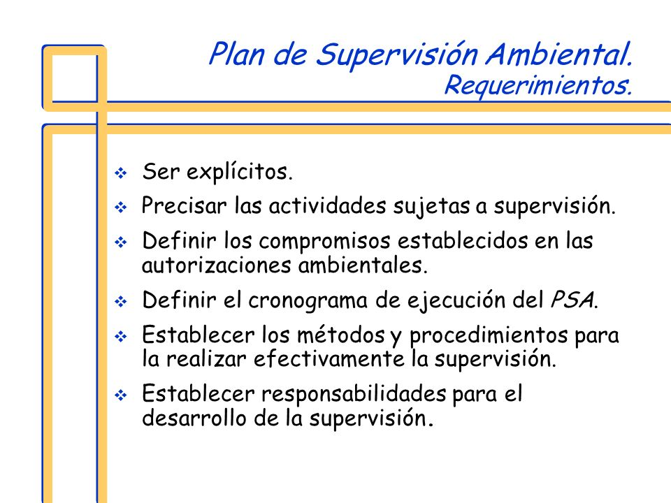 Plan de Supervisión Ambiental. Requerimientos.