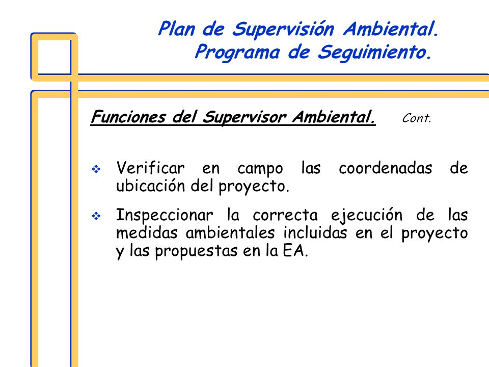 Plan de Supervisión Ambiental. Programa de Seguimiento.