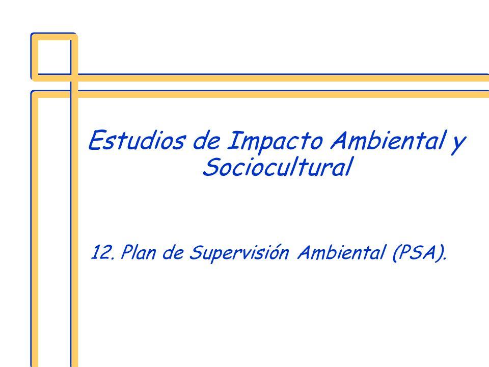 Estudios de Impacto Ambiental y Sociocultural