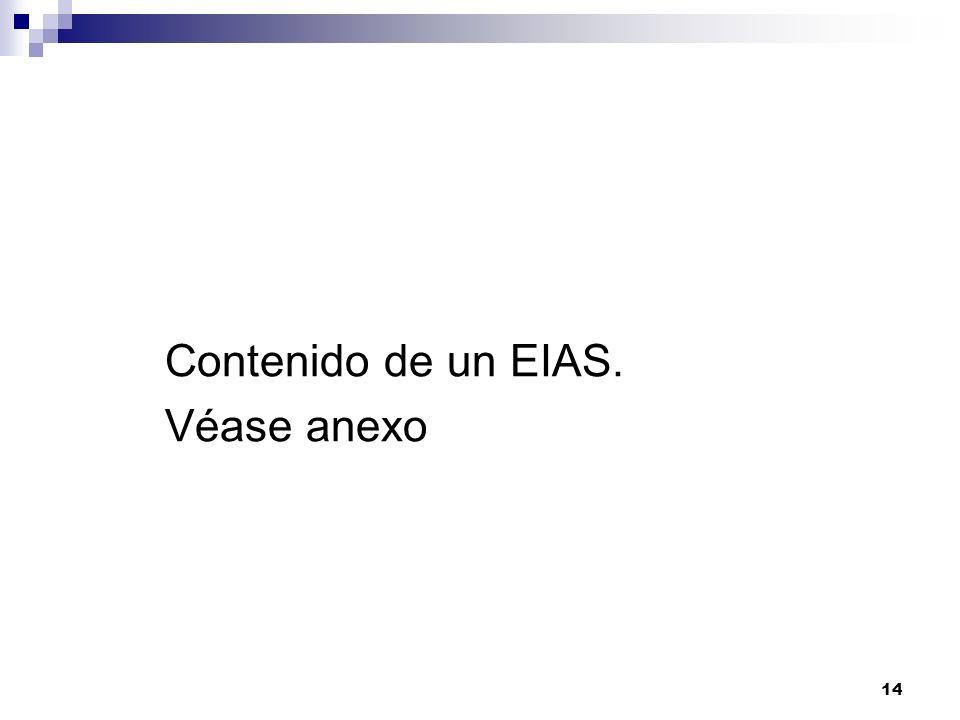 Contenido de un EIAS. Véase anexo