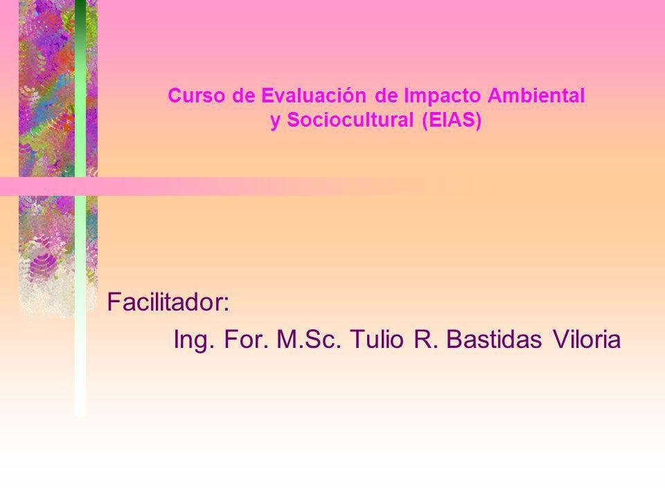 Curso de Evaluación de Impacto Ambiental y Sociocultural (EIAS)