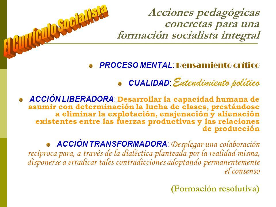 Acciones pedagógicas concretas para una formación socialista integral