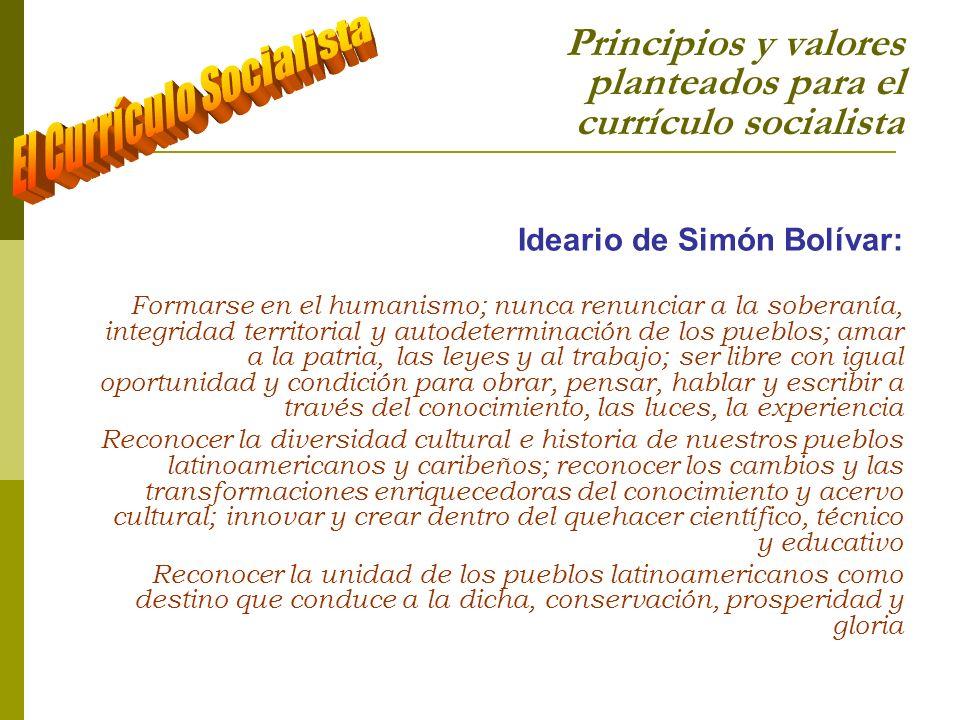 Principios y valores planteados para el currículo socialista