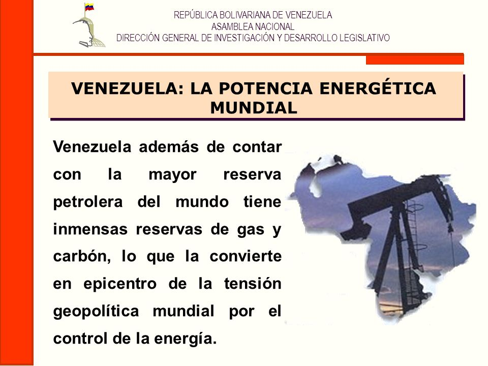 VENEZUELA: LA POTENCIA ENERGÉTICA MUNDIAL