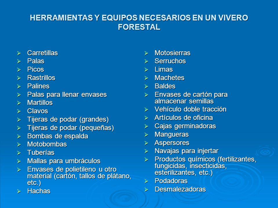 HERRAMIENTAS Y EQUIPOS NECESARIOS EN UN VIVERO FORESTAL