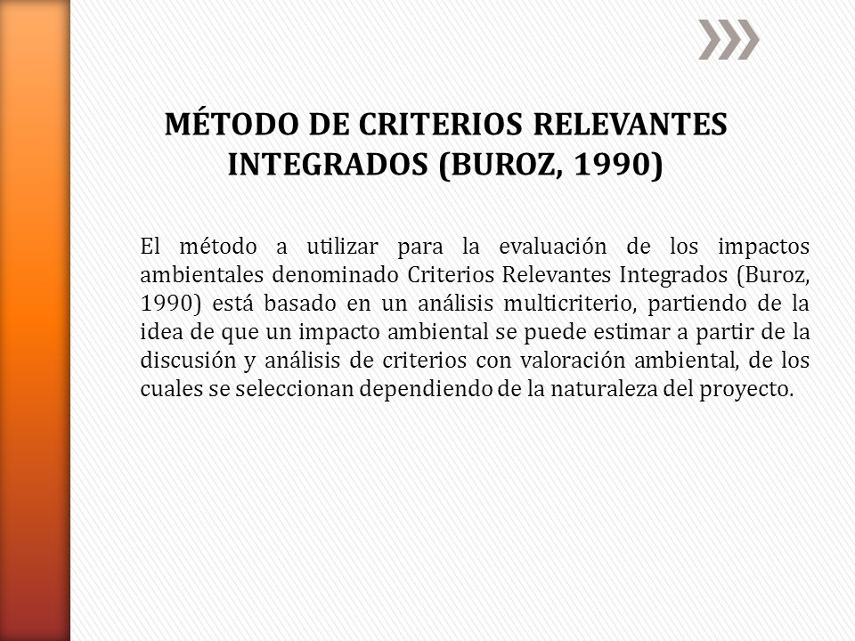 MÉTODO DE CRITERIOS RELEVANTES INTEGRADOS (BUROZ, 1990)