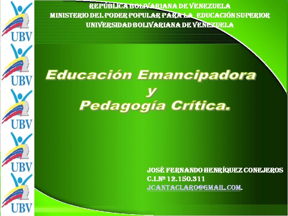 Educación Emancipadora y Pedagogía Crítica.