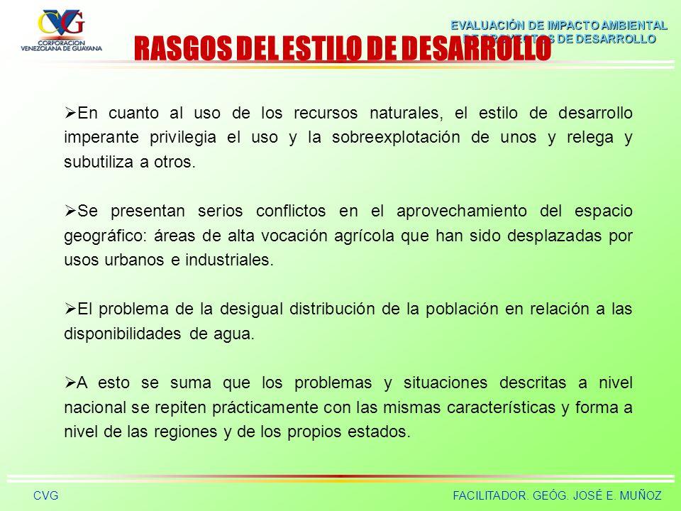 RASGOS DEL ESTILO DE DESARROLLO