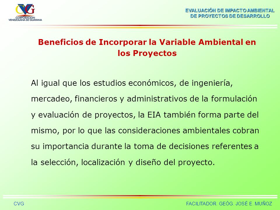 Beneficios de Incorporar la Variable Ambiental en los Proyectos