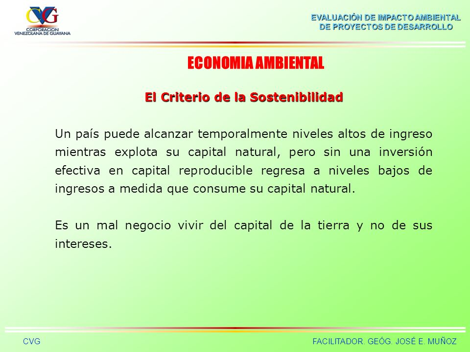 El Criterio de la Sostenibilidad