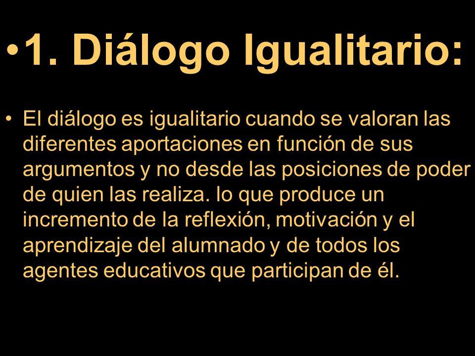 1. Diálogo Igualitario: