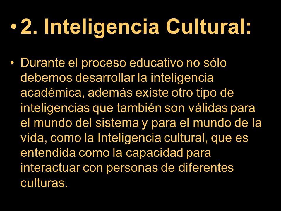 2. Inteligencia Cultural: