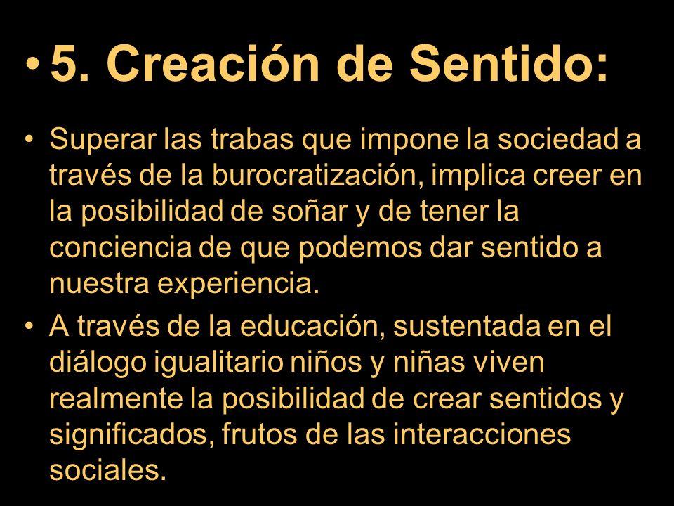 5. Creación de Sentido: