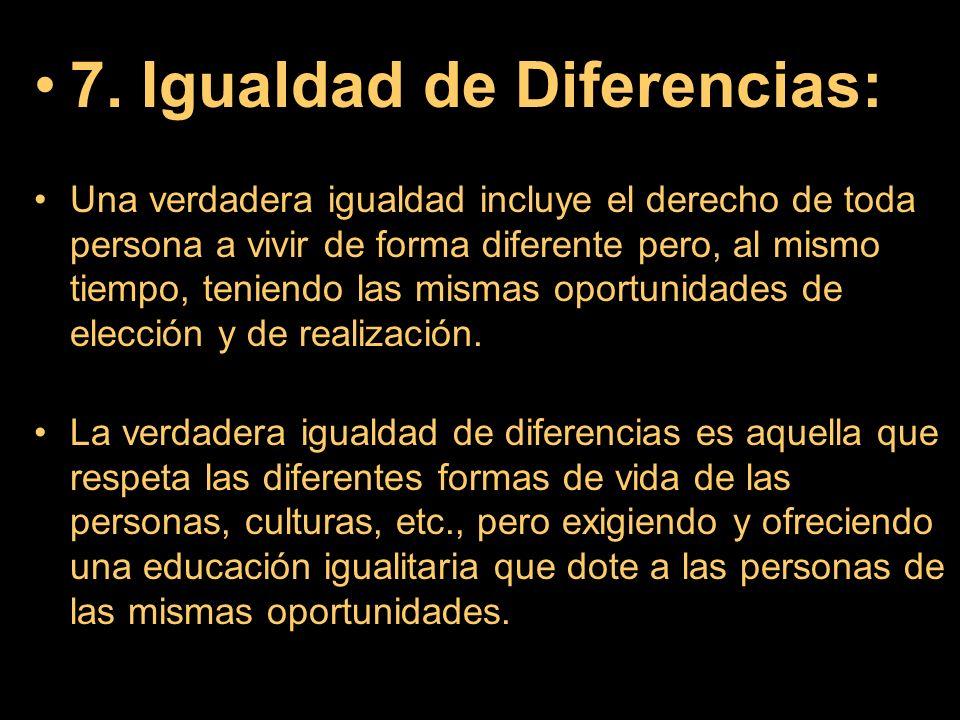 7. Igualdad de Diferencias: