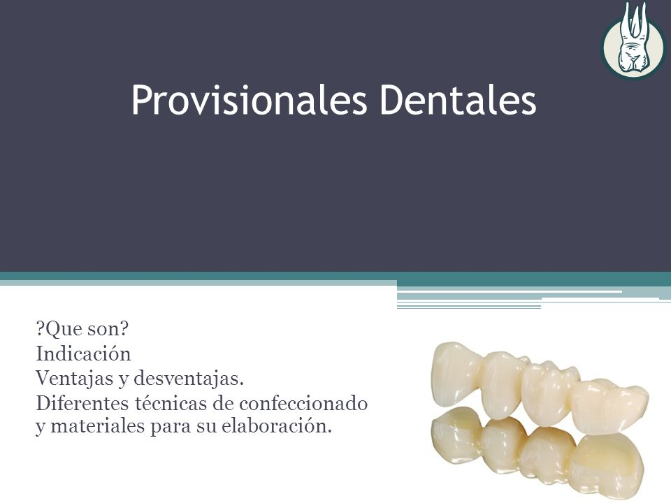 Provisionales Dentales
