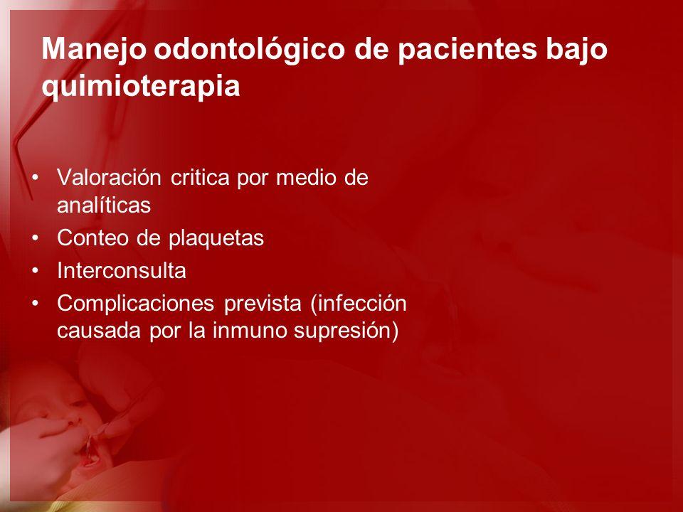 Manejo odontológico de pacientes bajo quimioterapia