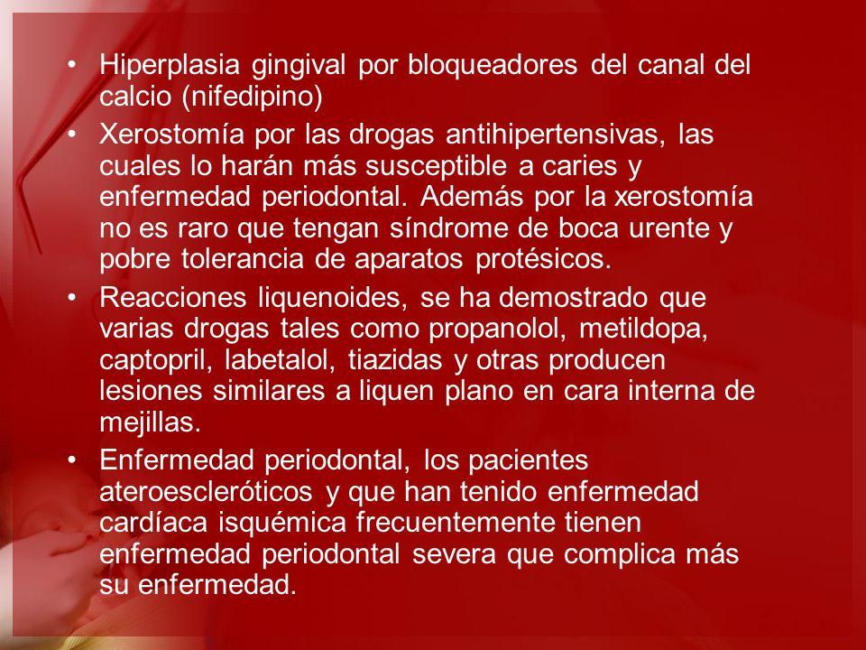 Hiperplasia gingival por bloqueadores del canal del calcio (nifedipino)