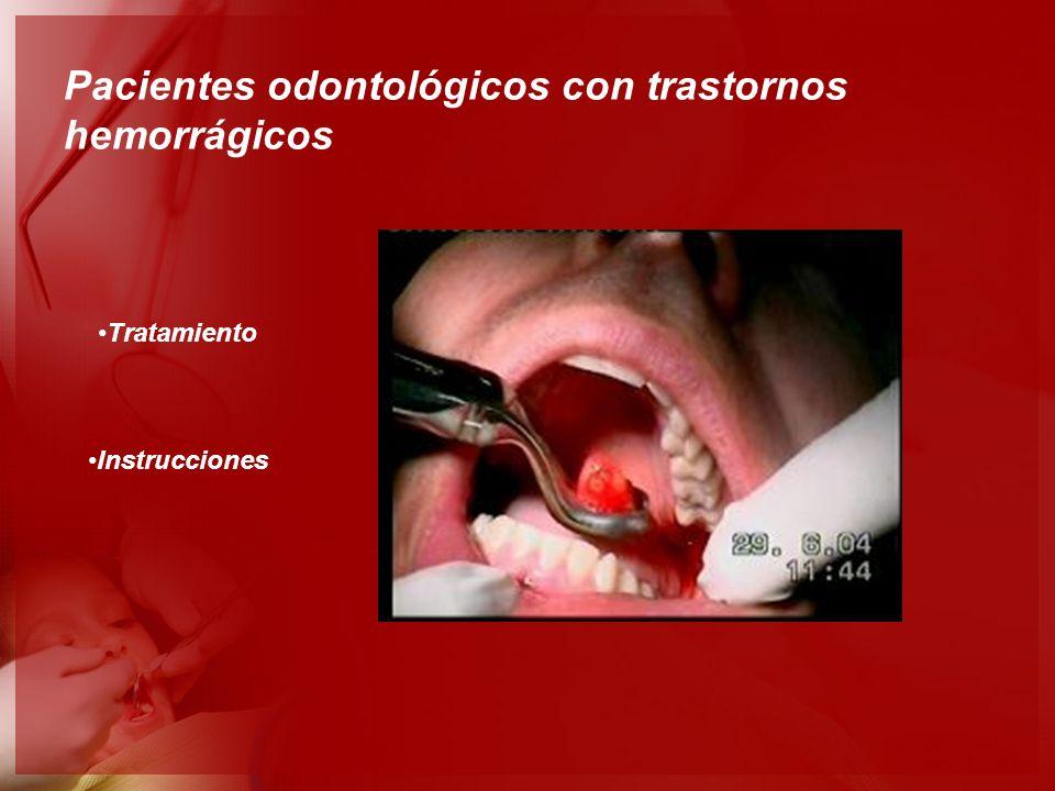 Pacientes odontológicos con trastornos hemorrágicos