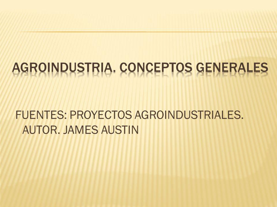 AGROINDUSTRIA. CONCEPTOS GENERALES