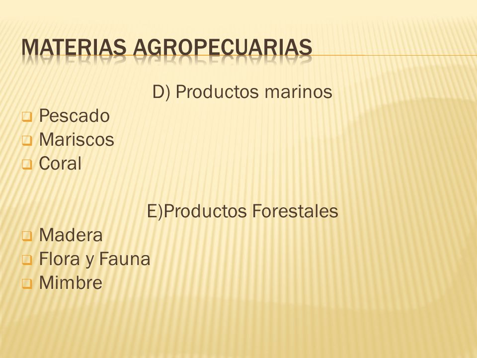 MATERIAS AGROPECUARIAS