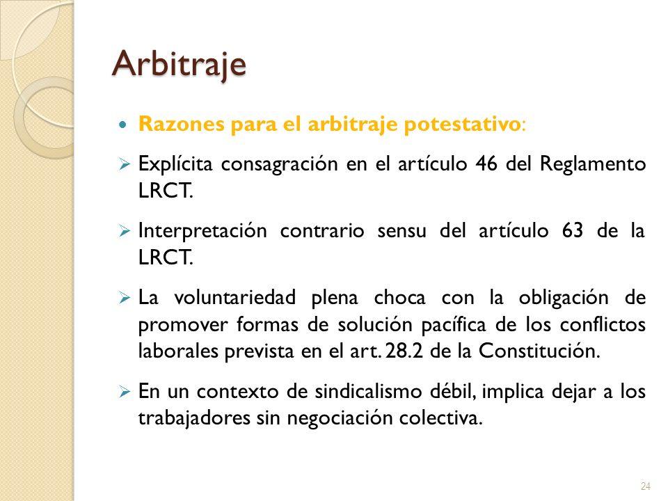 Arbitraje Razones para el arbitraje potestativo:
