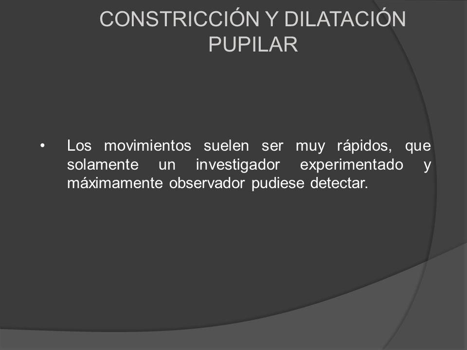 CONSTRICCIÓN Y DILATACIÓN PUPILAR