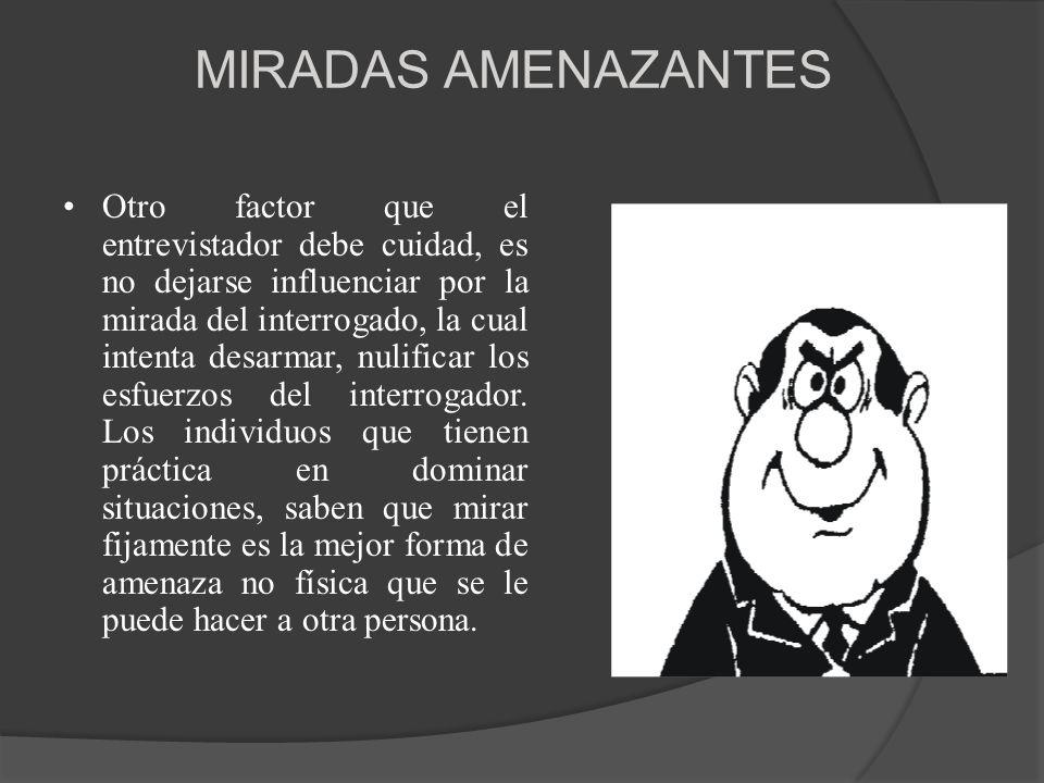 MIRADAS AMENAZANTES
