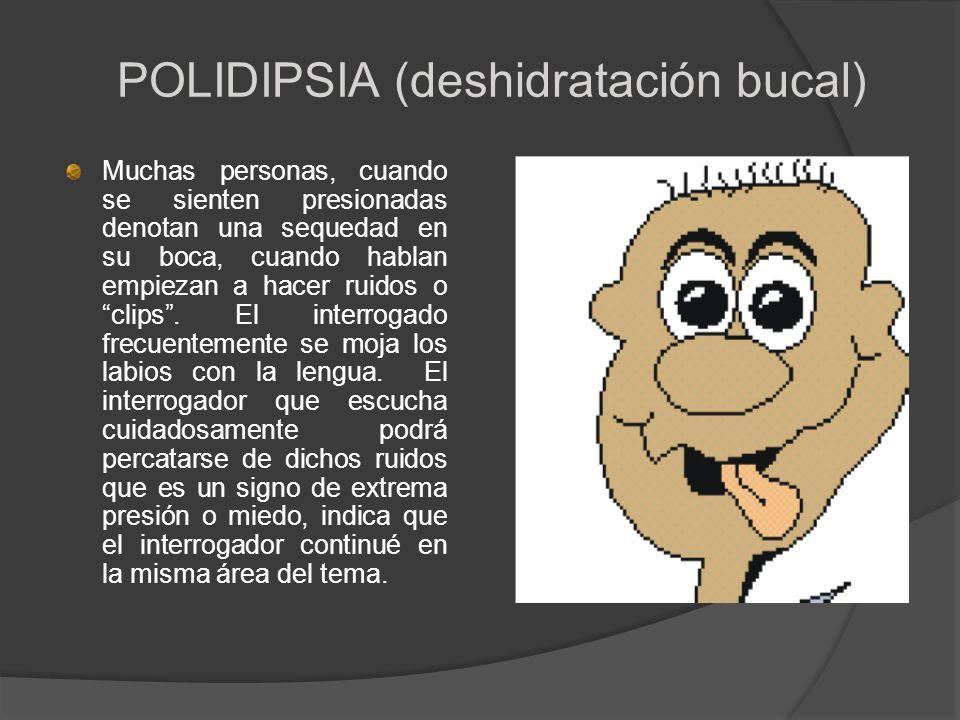 POLIDIPSIA (deshidratación bucal)