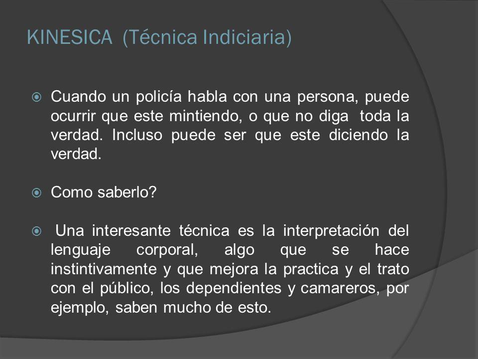 KINESICA (Técnica Indiciaria)