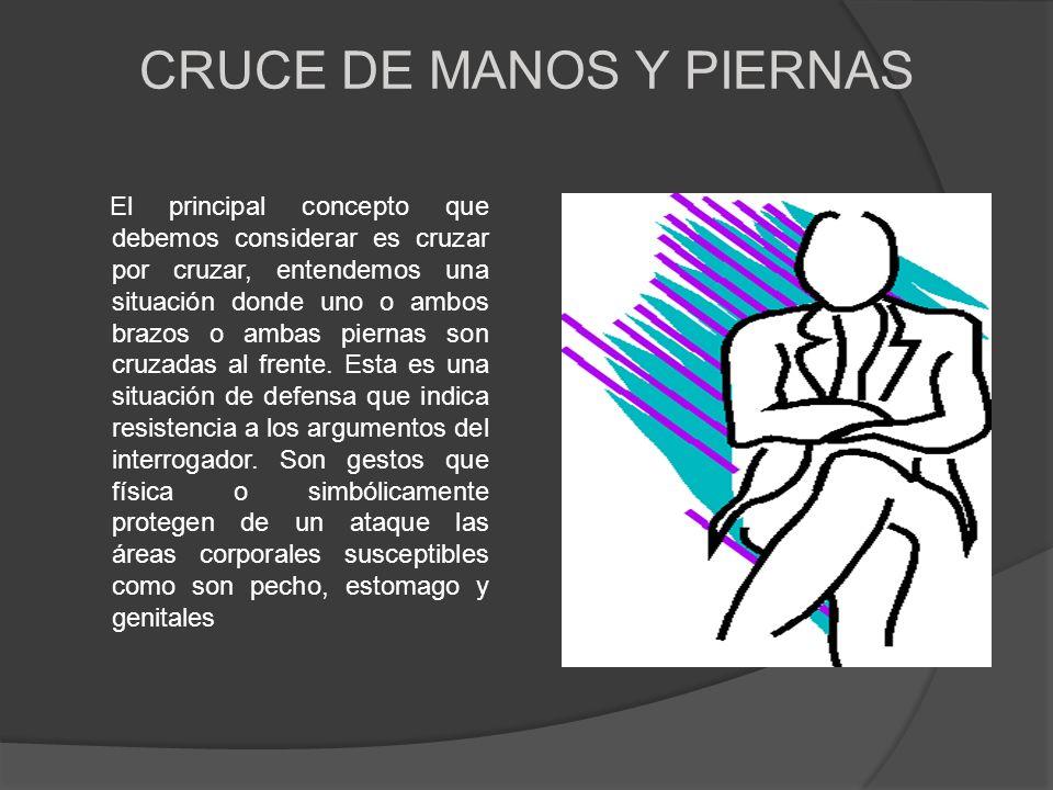 CRUCE DE MANOS Y PIERNAS