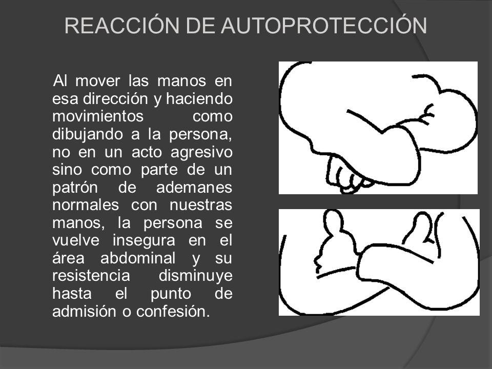 REACCIÓN DE AUTOPROTECCIÓN
