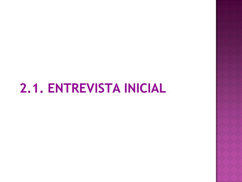 2.1. ENTREVISTA INICIAL