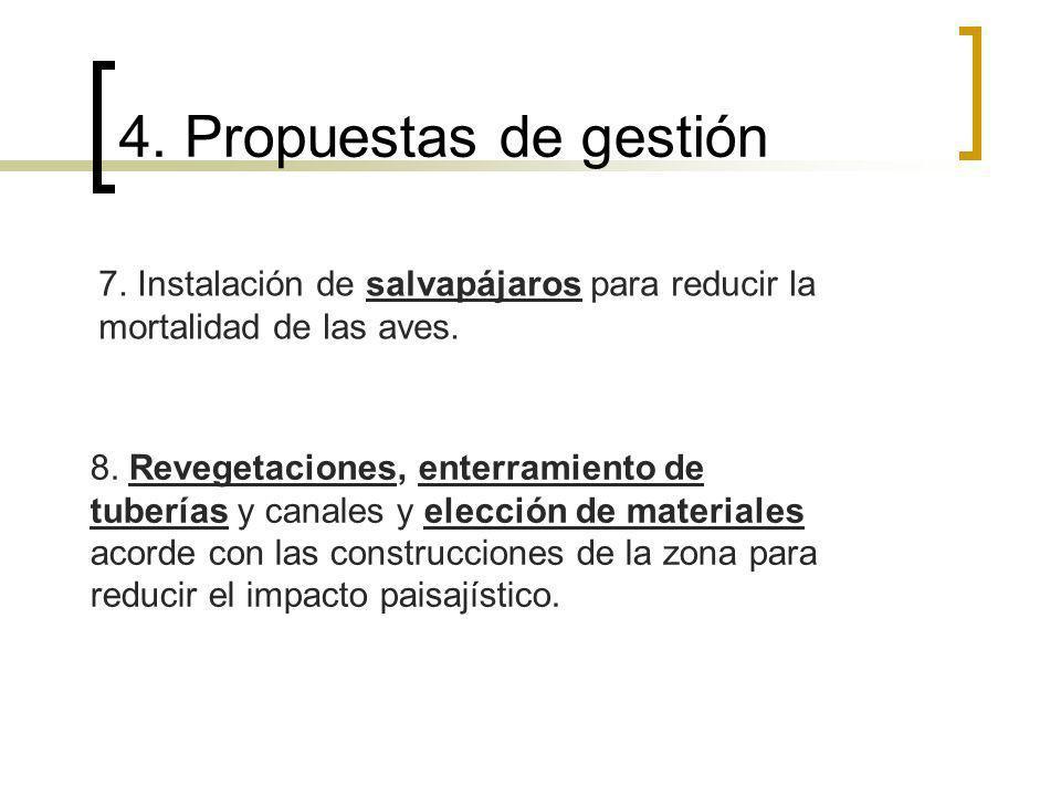4. Propuestas de gestión 7. Instalación de salvapájaros para reducir la mortalidad de las aves.