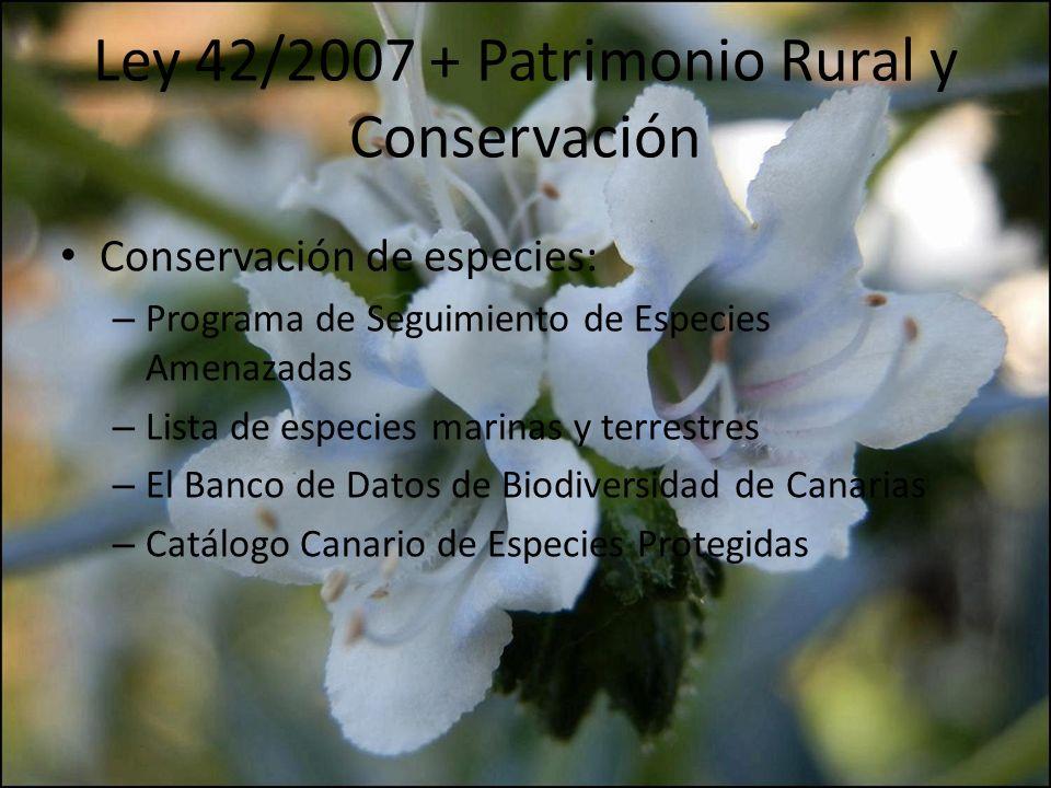 Ley 42/2007 + Patrimonio Rural y Conservación