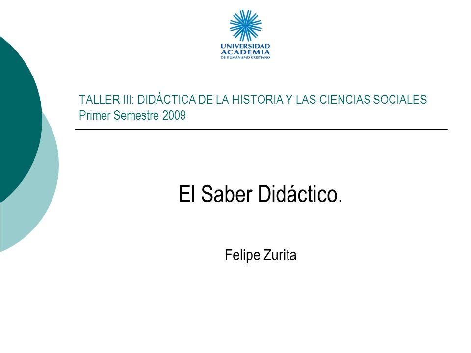 El Saber Didáctico. Felipe Zurita