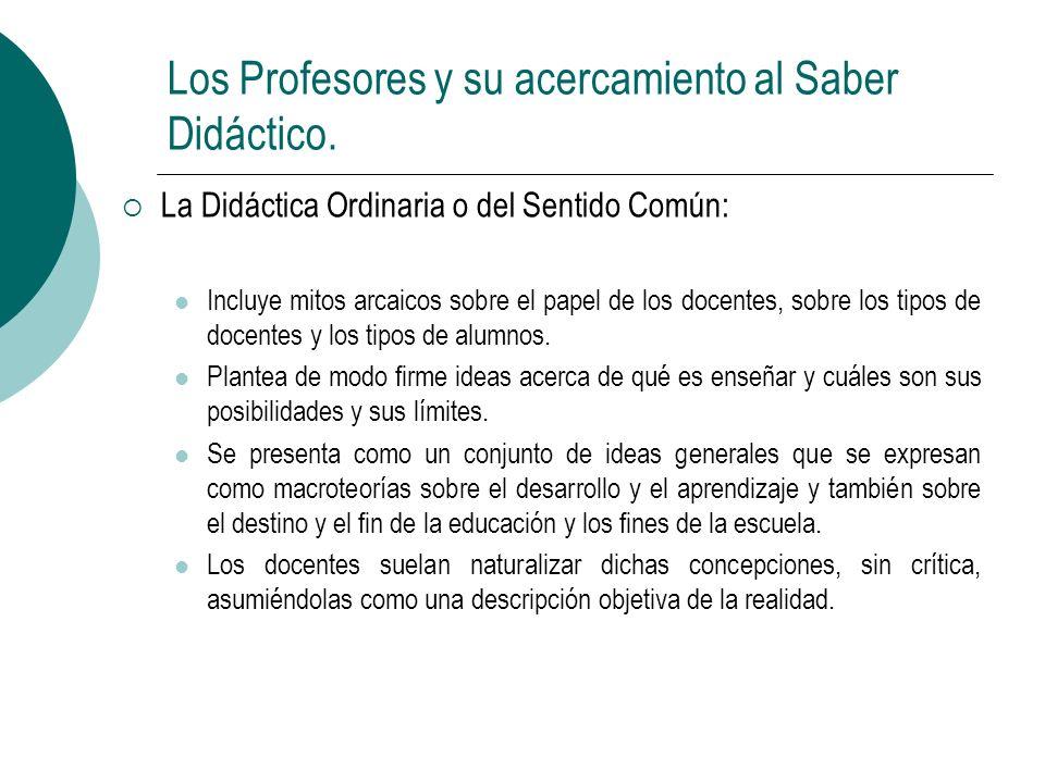 Los Profesores y su acercamiento al Saber Didáctico.