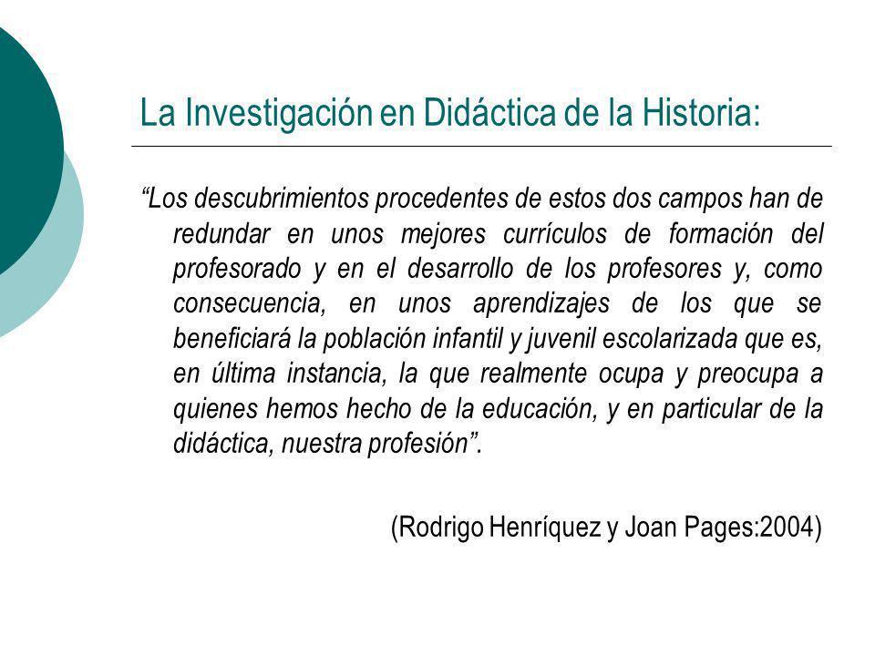 La Investigación en Didáctica de la Historia: