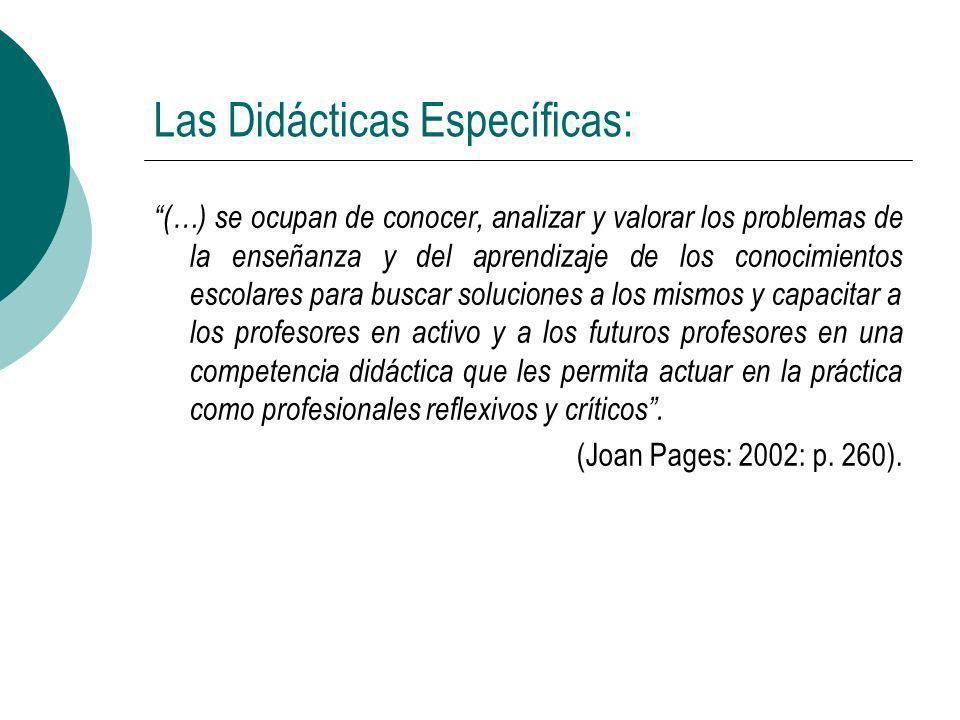 Las Didácticas Específicas: