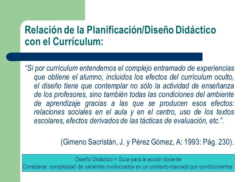 Relación de la Planificación/Diseño Didáctico con el Currículum: