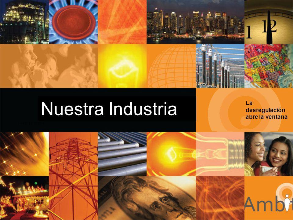 Nuestra Industria La desregulación abre la ventana Nuestra Industria